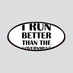 I Run Better Than The Government Patch