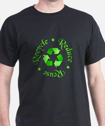 Reduce - Reuse - Recycle T-Shirt