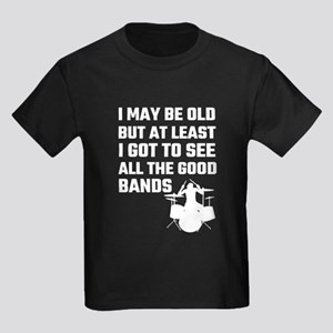 I May Be Old But At Least I Got To See All T-Shirt
