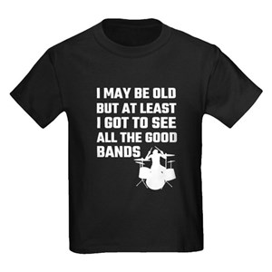 8b4203d4 Laundry I May Be Old I Got See All Cool Bands Kids Clothing & Accessories -  CafePress