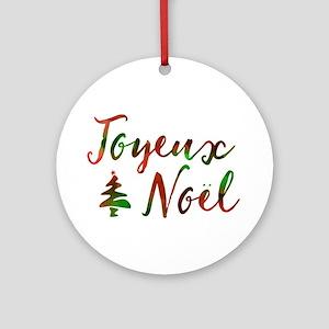 joyeux noel Round Ornament