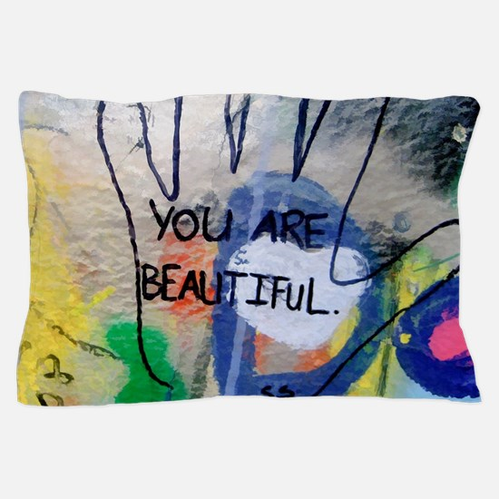 You Are Beautiful Graffiti Pillow Case