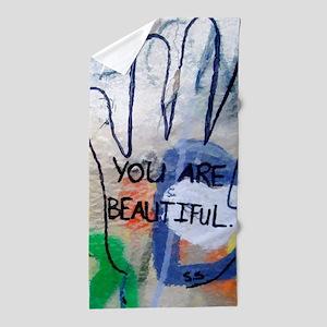 You Are Beautiful Graffiti Beach Towel