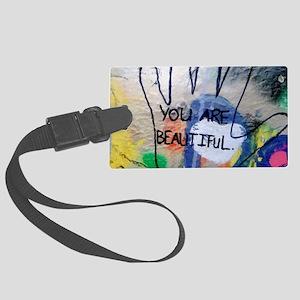 You Are Beautiful Graffiti Large Luggage Tag