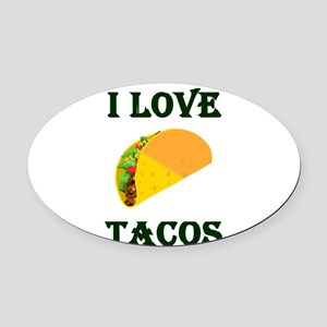I LOVE TACOS Oval Car Magnet