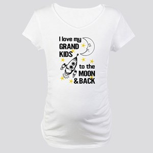 I Love My Grand Kids To The Moon Maternity T-Shirt