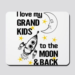 I Love My Grand Kids To The Moon And Bac Mousepad