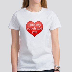 I like my couch and you T-Shirt