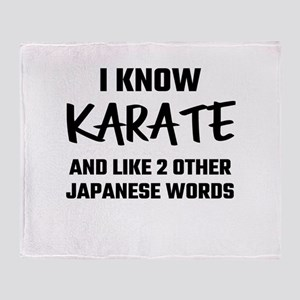 I Know Karate And Like 2 Other Japan Throw Blanket