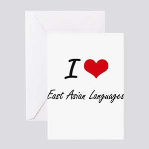 I Love East Asian Languages artisti Greeting Cards