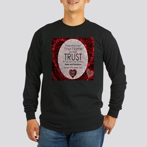 Psalm 9:10 Long Sleeve T-Shirt
