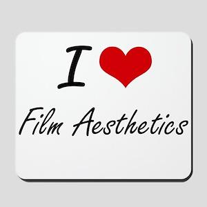 I Love Film Aesthetics artistic design Mousepad