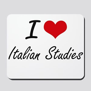I Love Italian Studies artistic design Mousepad