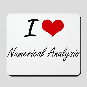 I Love Numerical Analysis artistic desig Mousepad