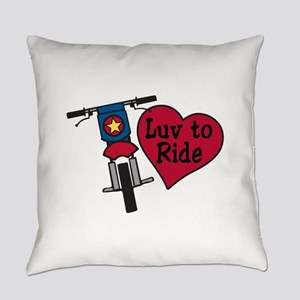 Luv to Ride Everyday Pillow