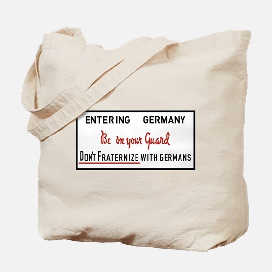 Be On Your Guard, Germany WWII Tote Bag