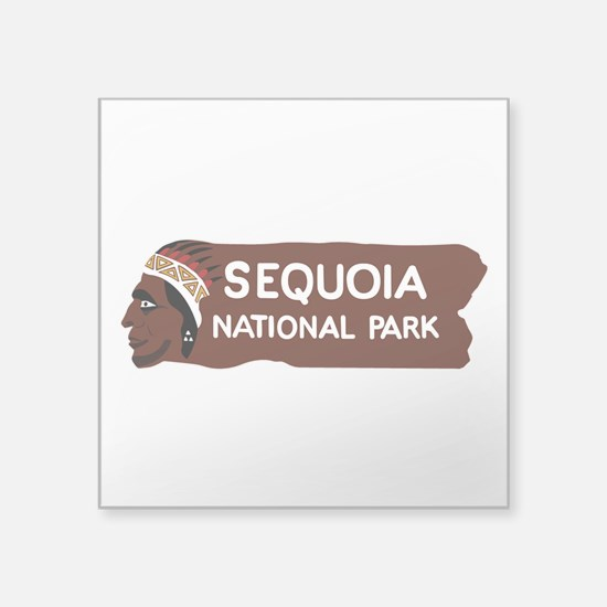 "Sequoia National Park, Cali Square Sticker 3"" x 3"""