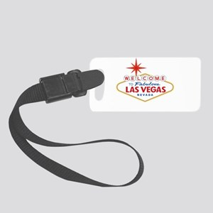 Welcome to Fabulous Las Vegas, N Small Luggage Tag