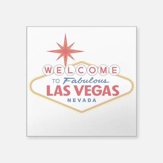 "Welcome to Fabulous Las Veg Square Sticker 3"" x 3"""