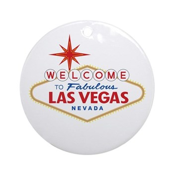 Welcome to Fabulous Las Vegas, NV Round Ornament