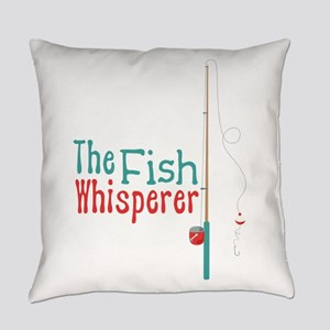 The Fish Whisperer Everyday Pillow