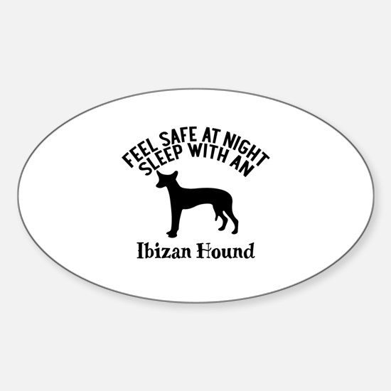 Feel Safe At Night Sleep With Ibiza Sticker (Oval)