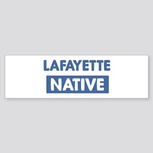 LAFAYETTE native Bumper Sticker