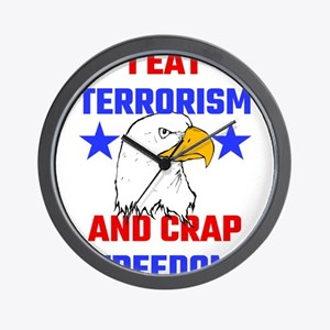 I Eat Terrorism And Crap Freedom Wall Clock