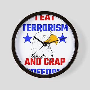 I Eat Terrorism And Crap Freedom Wall Clock
