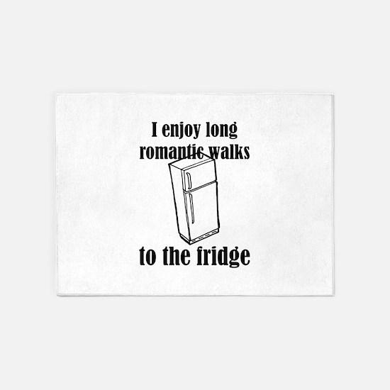 I Enjoy Long Romantic Walks To The 5'x7'Area Rug