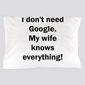 I don't need Google. My wife knows eve Pillow Case