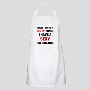 I Dont Have A Dirty Mind I Have A Sexy Imagi Apron
