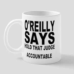 HOLD THAT JUDGE ACCOUNTABLE Mug