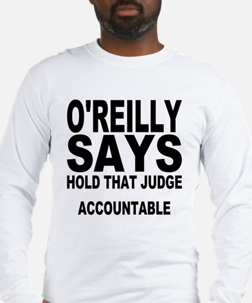 HOLD THAT JUDGE ACCOUNTABLE Long Sleeve T-Shirt