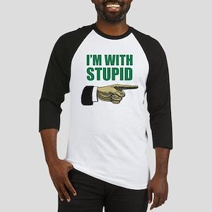 I'm With Stupid Baseball Jersey