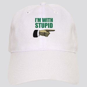I'm With Stupid Cap