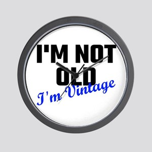 I Am Not Old I Am Vintage Wall Clock