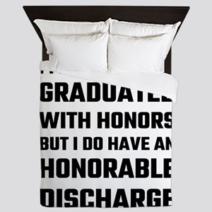 I May Not Have Graduated With Honors B Queen Duvet