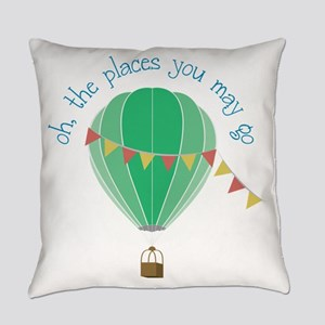 oh, the places you may go Everyday Pillow