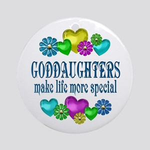Goddaughters More Special Round Ornament