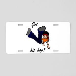 Got hip hop? Aluminum License Plate