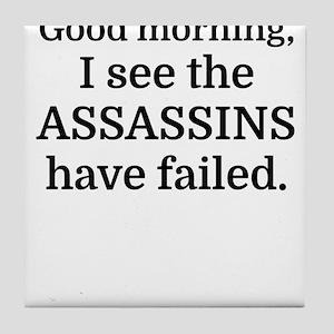 Good morning, I see the assassins hav Tile Coaster
