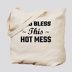 God Bless This Hot Mess Tote Bag