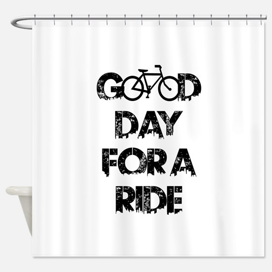 Good Day For A Ride Shower Curtain