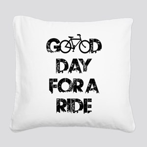 Good Day For A Ride Square Canvas Pillow