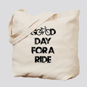 Good Day For A Ride Tote Bag