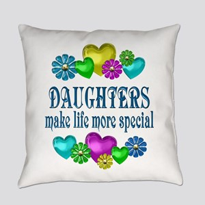 Daughters More Special Everyday Pillow