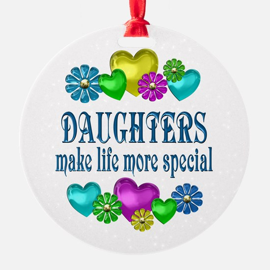 Daughters More Special Ornament