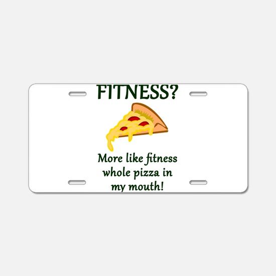 FITNESS? More like fitness Aluminum License Plate