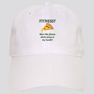 FITNESS? More like fitness whole pizza in my m Cap